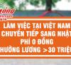 Chương trình làm việc tại Việt Nam chuyển tiếp đi Nhật Bản – Phí 0 Đồng