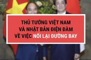 Thủ tướng Việt Nam – Nhật Bản điện đàm về việc nối lại đường bay