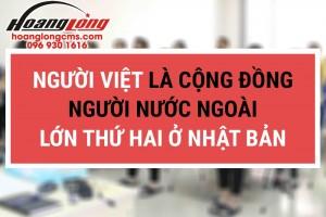 Người Việt là cộng đồng người nước ngoài lớn thứ hai ở Nhật Bản